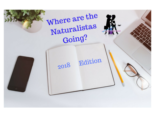 Where are the Naturalistas Going 2018 Edition