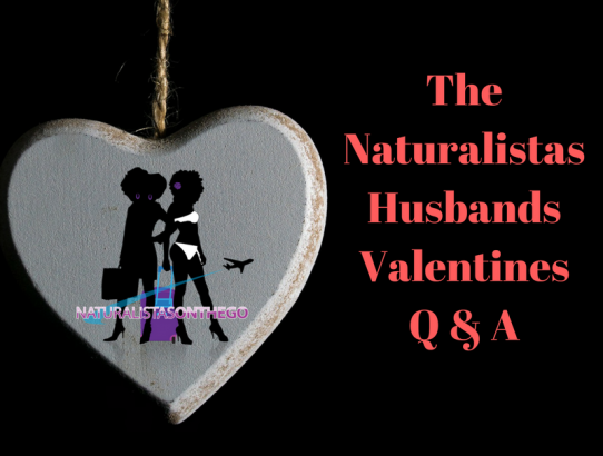 The Naturalistas Husbands Valentines Q & A