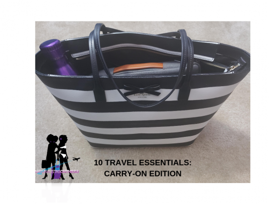 10 Travel Essentials: Carry-on Edition